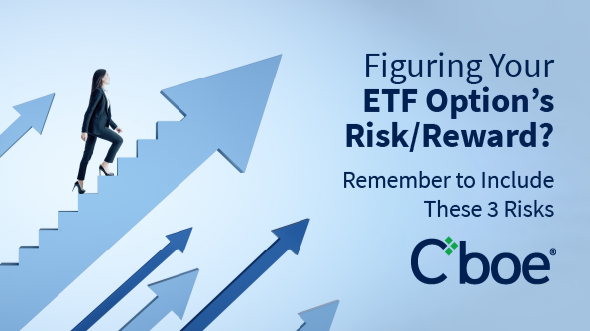 Figuring Your ETF Option's Risk/Reward? Remember to Include These 3 Risks Thumbnail